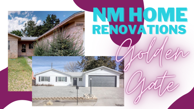"before and after photos of an albuquerque ranch style home with the words ""NM home renovations"" and ""Golden Gate"" displayed next to them"